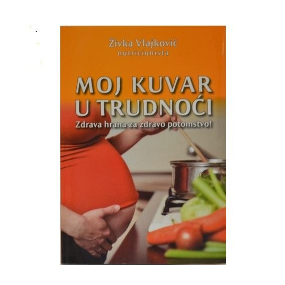 Živka Vlajković Moj kuvar u trudnoći