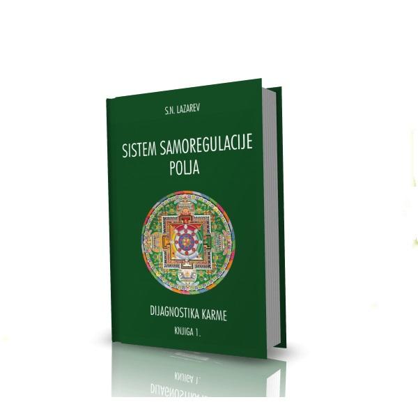 S.N. Lazarev: Sistem samoregulacije polja  - dijagnostika karme