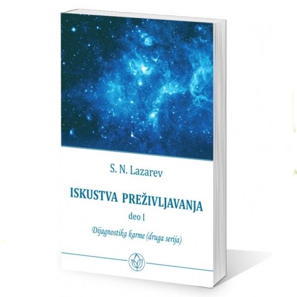 S.N. Lazarev: Dijagnostika karme (druga serija): Iskustva preživljavanja – I deo
