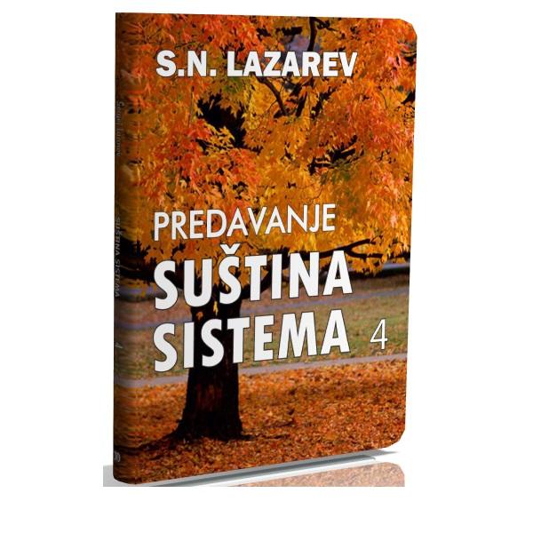 DVD Predavanje S.N. Lazareva Suština sistema 4