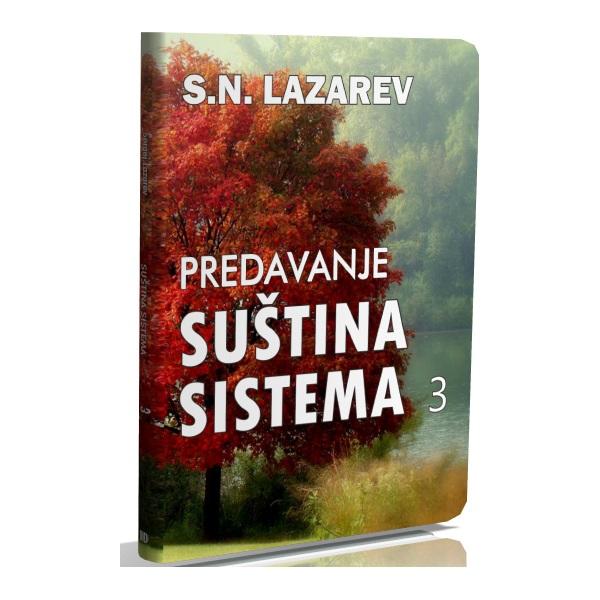 DVD Predavanje S.N. Lazareva Suština sistema 3