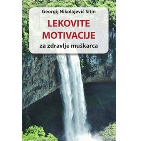 Lekovite motivacije za zdravlje muškarca G. N. Sitin
