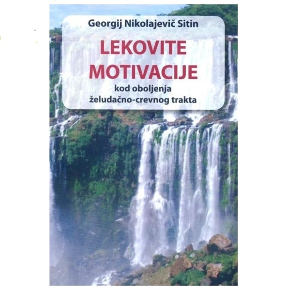 Lekovite motivacije kod oboljenja želudačno-crevnog trakta G. N. Sitin
