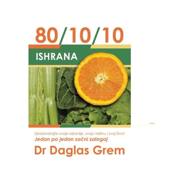 Ishrana 80/10/10 dr. Daglas Grem