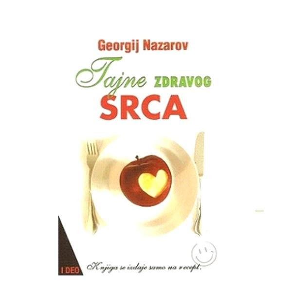Tajne zdravog srca G. Nazarov