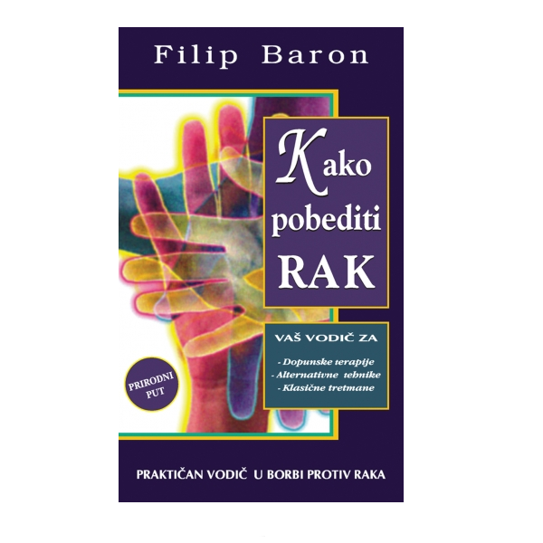 Kako pobediti rak Filip Baron