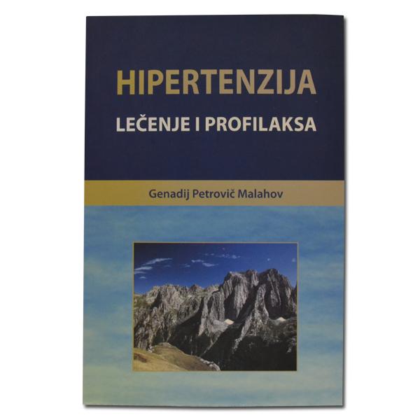 Hipertenzija - lečenje i profilaksa G. P. Malahov