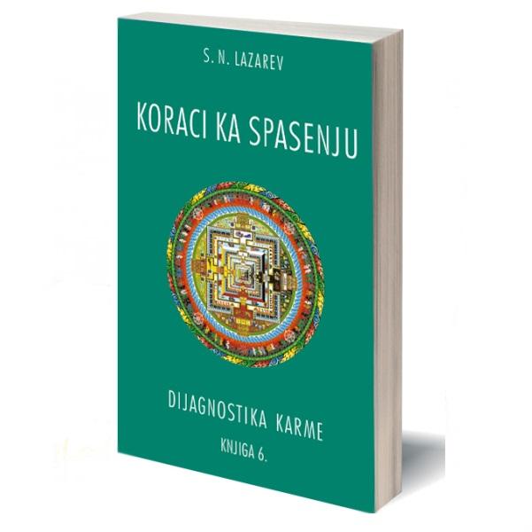 Koraci ka spasenju -  Dijagnostika karme knjiga 6. S. N. Lazarev