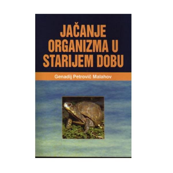 Jačanje organizma u starijem dobu- G.P. Malahov