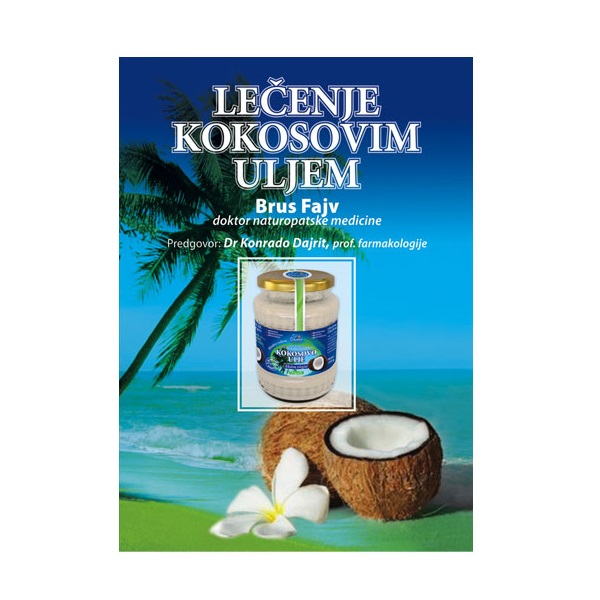Lečenje kokosovim uljem - Brus Fajv