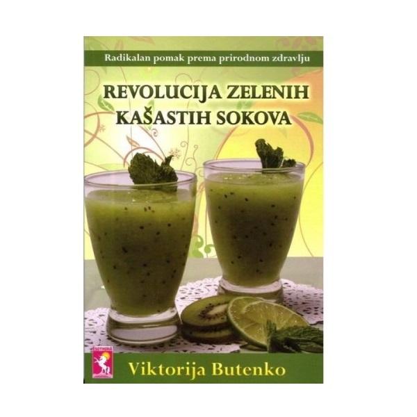 Revolucija zelenih kašastih sokova Viktorija Butenko
