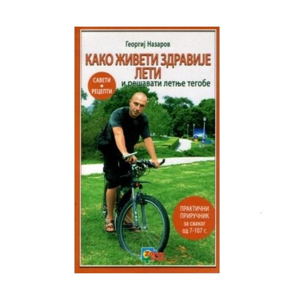 Kako živeti zdravije leti Georgij Nazarov