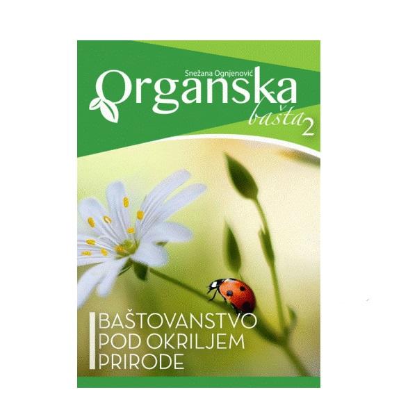 Snežana Ognjenović Organska bašta 2