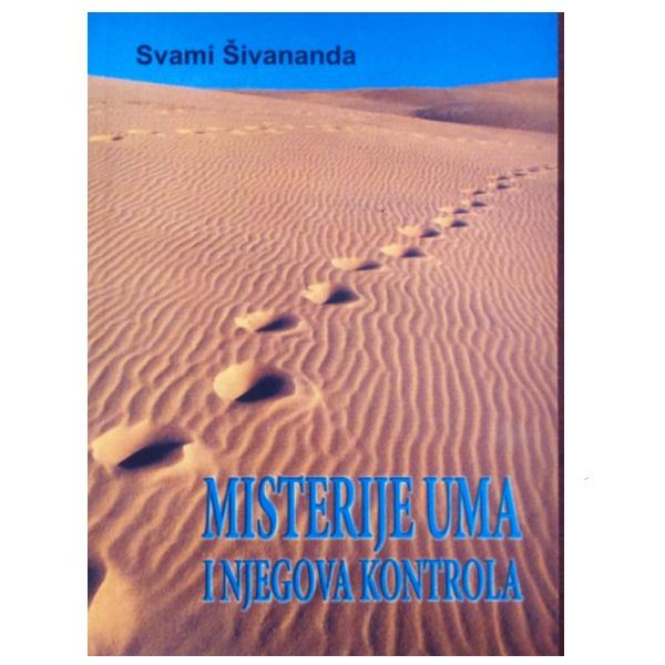 Misterije uma i njegova kontrola Svami Šimananda