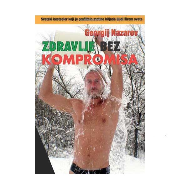 Zdravlje bez kompromisa G. Nazarov