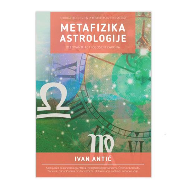 Metafizika astrologije Ivan Antić