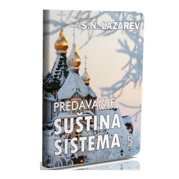 DVD Predavanje S.N. Lazareva Suština sistema 5